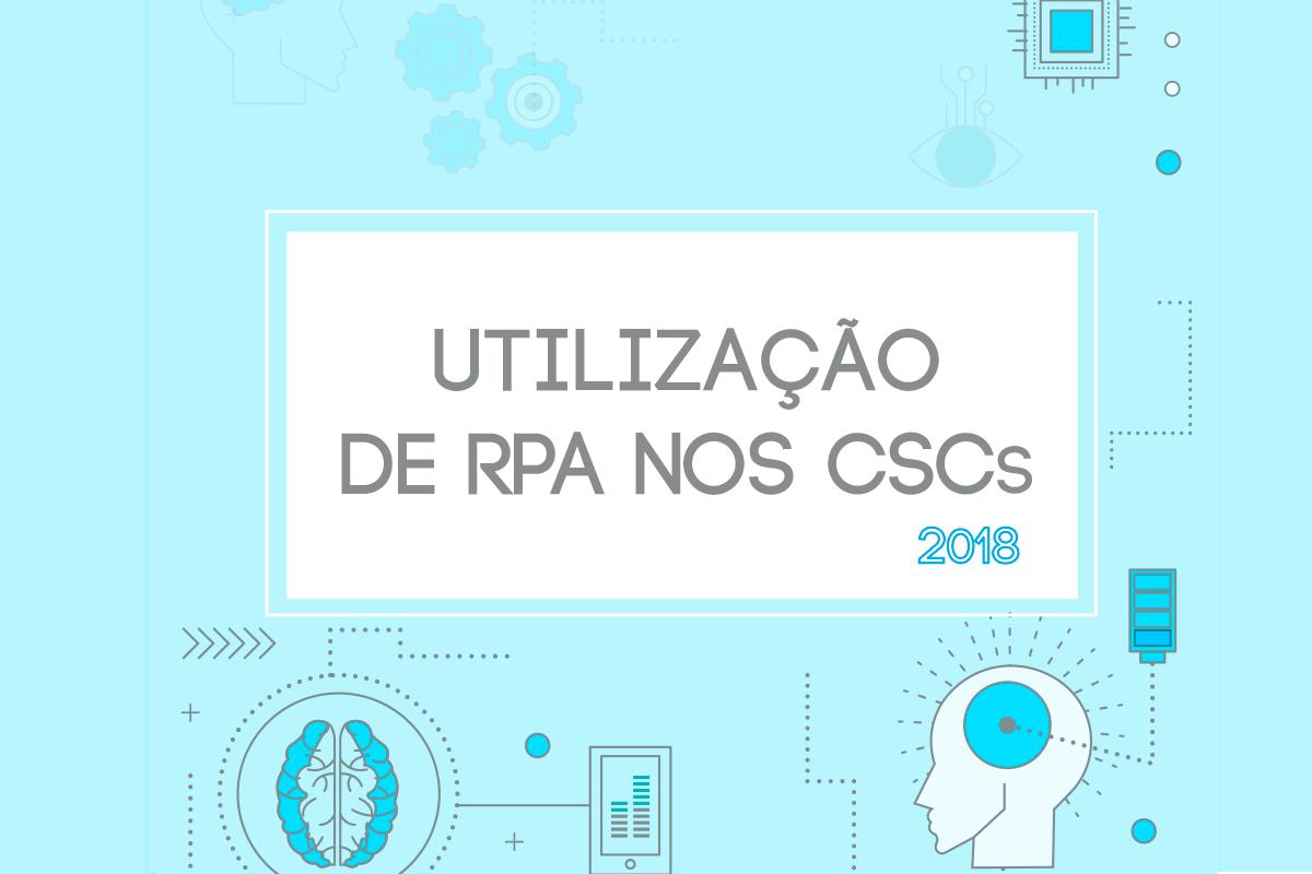 A utilização de RPA nos CSCs