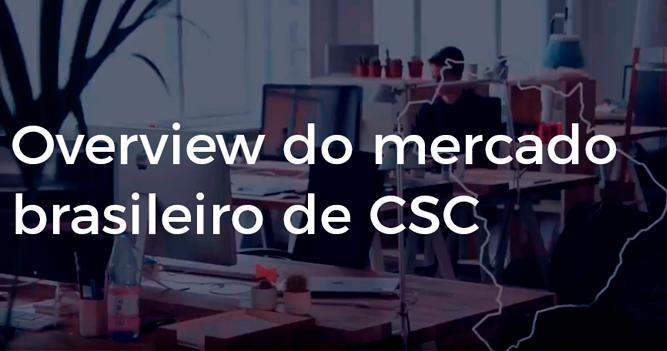 Overview do mercado de CSC