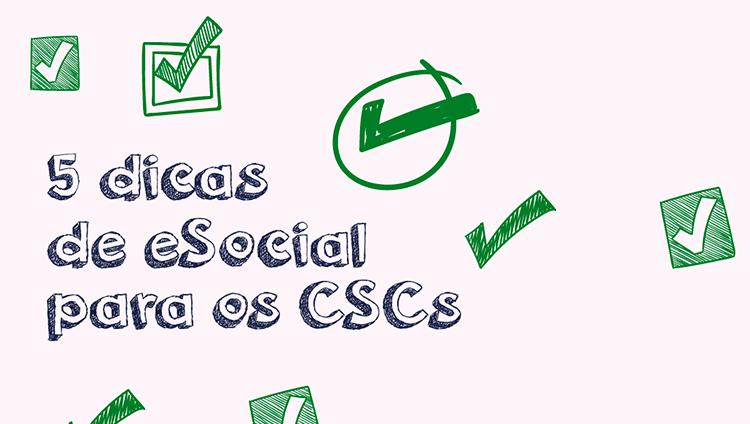 eSocial nos CSCs