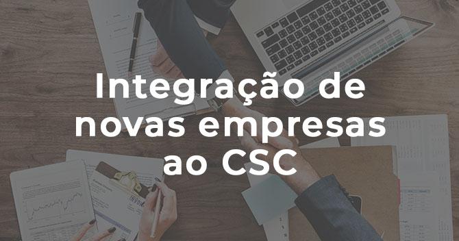 Integração de Novas Empresas ao CSC